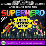 Superhero Theme Classroom Decor EDITABLE (Superhero Classroom Theme Decor)