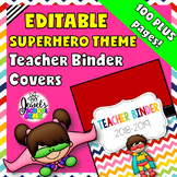 Superhero Theme Editable Binder Covers  (Superhero Teacher