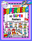 SUPERHERO CLASSROOM THEME Growth Mindset Posters SUPER MONKEY