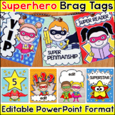 Superhero Theme Brag Tags for Behavior Management and Goal