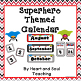 Superhero Theme Calendar
