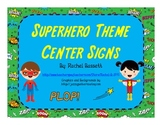 Superhero Theme Center Signs