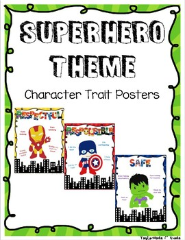 Superhero Theme Character Trait Posters - Respectful, Responsible, Safe
