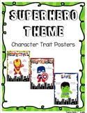 Superhero Theme Character Trait Posters - Respectful, Resp