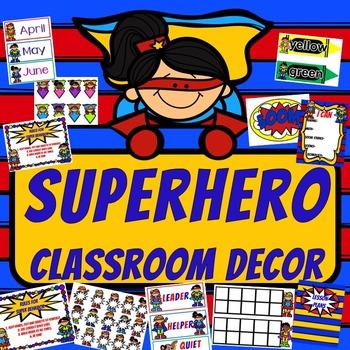 Superhero Theme Classroom Decor