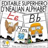 Superhero Theme Alphabet Posters - D'Nealian Font: Superhe
