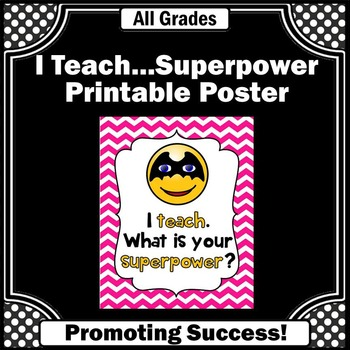 Emoji Poster, End of the Year Teacher Appreciation Gift, Superpower Quote Poster