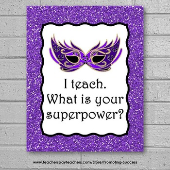 I Teach Whats our Superpower Sign, End of the Year Teacher Appreciation Gift