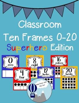 Superhero Theme Classroom Ten Frames Posters 0-20