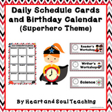 Superhero Theme Daily Class Schedule Cards and Birthday Calendar