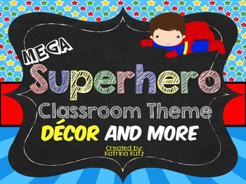 Superhero Theme Decor and More