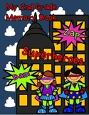 Superhero Theme End of the Year Memory Book 2nd Grade