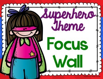Superhero Theme Focus Wall
