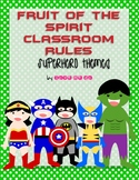 Superhero Theme Fruit of the Spirit Classroom Rules Posters *FREEBIE!*