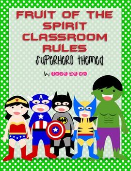 Superhero Theme Fruit of the Spirit Classroom Rules Posters *FREEBIE!*