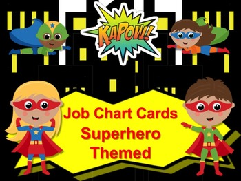 Superhero Theme Job Chart Cards / Signs - Great for Classr