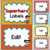 Superhero Theme Editable Labels - Make Classroom Posters, Name Tags, Signs, etc