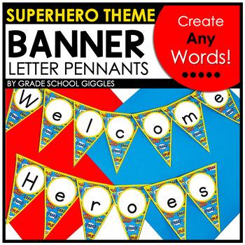 Superhero Theme Letter Pennants