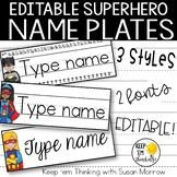 Superhero Name Plates Editable! - Superhero Classroom Decor