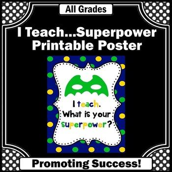Teacher Appreciation Week I Teach What is Your Superpower Teacher Gift Idea