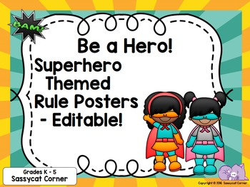 Superhero Theme Rules Posters for PreK - 3 - Editable