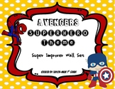 Superhero Theme Behavior Chart (Avengers)