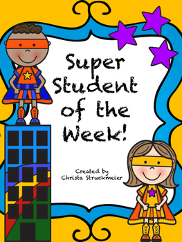 Superhero Theme: Super Student of the Week