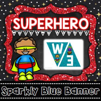 Superhero Theme Welcome Banner - Classroom Decor