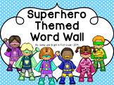 Superhero Word Wall - Editable