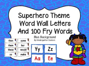Superhero Theme Word Wall Letters and 100 Fry Words (blue