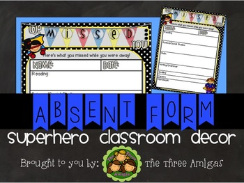 Superhero Themed Absent Work Form