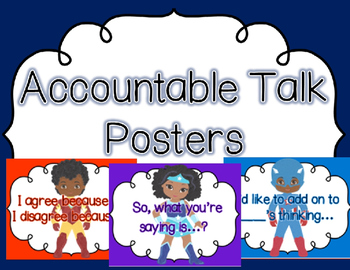 Superhero Themed Accountable Talk Posters