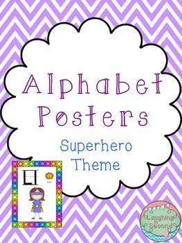 Superhero Themed Alphabet Posters