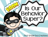 Superhero Themed Behavior  Clip Chart
