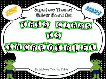 "Bulletin Board Set: Superhero Themed Board ""This Class Is Incredible!"""