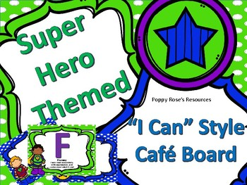 Superhero Themed Cafe Board