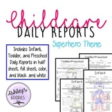 Superhero Themed Childcare Daily Reports (Daycare)