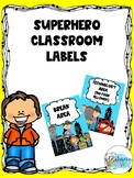 Superhero Themed Classroom Area Labels