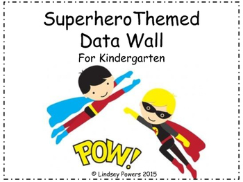 Superhero Themed Data Wall for Kindergarten