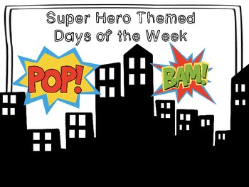 Superhero Themed Days of the Week Posters
