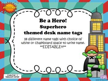 Superhero Themed Desk  Labels PreK - 2 Editable