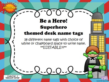 Superhero Themed Desk  Labels PreK - 2 Editable