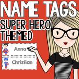 Superhero Themed Desk or Bulletin Board Name Tags
