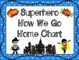 How We Go Home Chart: Superhero Themed