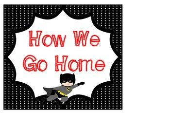 How We Go Home Chart: Superhero Themed
