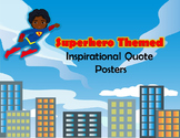 Superhero Themed Inspiritional Quote Posters