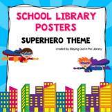 Superhero Themed Library Poster Set