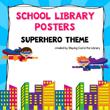 Superhero Themed Library Poster Set