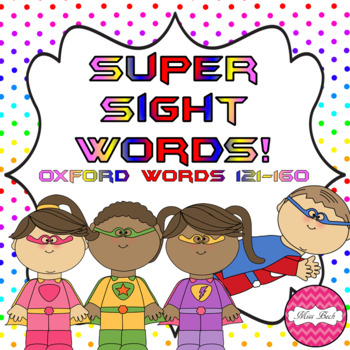Superhero Themed Oxford Sight Word Game (Words 121-160)