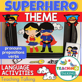 Superhero Themed Pronouns, Prepositions & Early Sentences